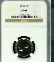 USA 1956 NICKEL PROOF 68 NGC   WOULD YOU PAY $9 400 FOR THIS? I HOPE NOT BUT