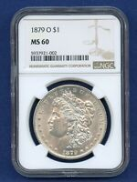 1879 O NGC MINT STATE 60 MORGAN SILVER DOLLAR $1 US MINT 1879-O NGC MINT STATE 60 PQ COIN