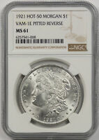 1921 VAM-1E PITTED REVERSE HOT-50 MORGAN DOLLAR $1 MINT STATE 61 NGC