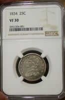 1834 CAPPED BUST US SILVER QUARTER NGC VF 30  US COIN TWENTY FIVE CENTS