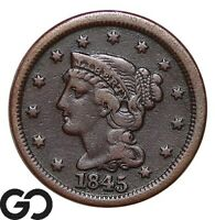 1845 LARGE CENT BRAIDED HAIR EARLY DATE COPPER