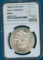 1880/9 S NGC MINT STATE 63 MORGAN SILVER DOLLAR $1 US MINT MINT STATE 63 VAM 11 MED S HOT 50