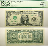 1974 $1 INVERTED OVERPRINT TYPE 1 ERROR NOTE F 1908 F PCGS GEM NEW 66 PPQ