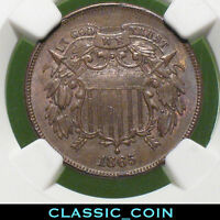 1865 U.S. 2 CENT PIECE  2C NGC MINT STATE 62 FANCY 5 150 YEARS OLD PHILADELPHIA