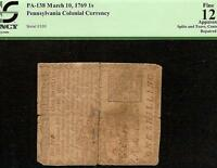 1769 PENNSYLVANIA COLONIAL CURRENCY 1S NOTE SERIAL NO. 100 OLD PAPER MONEY PCGS