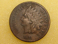 1873 INDIAN HEAD CENT VF DETAILS   ROUGH