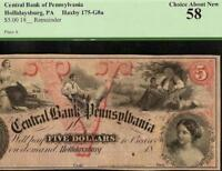 1800S $5 DOLLAR CENTRAL BANK PENNSYLVANIA HOLLIDAYSBURG NOTE CURRENCY PCGS 58