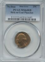 ND 25 STRUCK ON A CENT PLAN PCGS MS 64RB