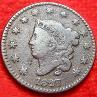TOUGHER DATE 1827 CORONET HEAD TYPE LARGE CENT 1  DETAILS POROSITY CX14MN