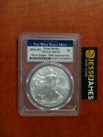 2016 W $1 AMERICAN SILVER EAGLE PCGS MS70 FIRST STRIKE STRUCK AT WEST POINT