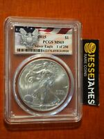 2015 AMERICAN SILVER EAGLE PCGS MINT STATE 69 1 OF 250 EAGLE FLAG LABEL