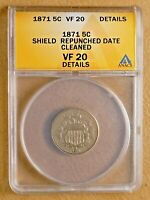 1871 SHIELD NICKEL 5 CENTS VF  FINE ANACS REPUNCHED DATE BREEN