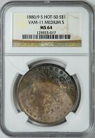 1880/9-S MORGAN NGC MINT STATE 64 HOT 50 VAM 11, TEXTILE TONED SILVER DOLLAR