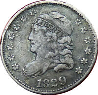 1829 CAPPED BUST HALF DIME VF/EXTRA FINE  CONDITION - BKP