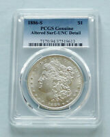 1886-S MORGAN SILVER DOLLAR  PCGS: CERTIFIED GENUINE ALTERED SURFACE UNC DETAIL