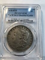 1878 8TF VAM 14.13 MORGAN DOLLAR PCGS VF35 DIE EYELID DOUBLED REGISTRY US