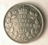 1918 CANADA 10 CENTS   STRONG AU VALUE   EXCELLENT SILVER CO