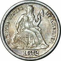 1872 S SEATED LIBERTY DIME  DATE CHOICE EXTRA FINE  EXTRA FINE
