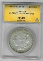 1893 O ANACS CERTIFIED EF 45 CLEANED GLUE RESIDUE MORGAN SILVER DOLLAR CA1.9186