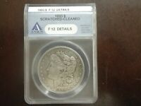 1893 $1 F 12 DETAILS SCRATCHED CLEANED ANACS GRADED MORGAN DOLLAR