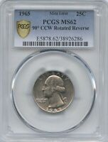 1965 WASH. 25 90 CCW ROTATED REV. PCGS MS 62