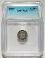 1829 10C UNITED STATES CAPPED BUST HALF DIME - ICG F 12