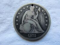 1872 SEATED LIBERTY SILVER DOLLAR VG DETAIL HOLED AND SCRATCHED