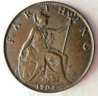 1903 GREAT BRITAIN FARTHING   AU   QUALITY RARE DATE   GREAT