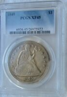 1849 SEATED LIBERTY SILVER DOLLAR  PCGS XF 45      WE HAVE THE TOUGH DATES