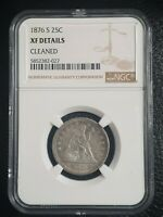 1876 S SEATED LIBERTY QUARTER  XF DETAILS  NGC CLEANED