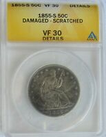 1855-S ARROWS SEATED LIBERTY HALF DOLLAR ANACS VF 30 DETAIL DAMAGED SCRATCHED