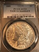 1880 VAM 1A2 KNOBBED 8 TOP 100 MORGAN DOLLAR PCGS AU53 TOP