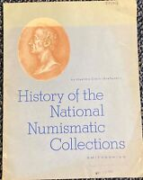 11. HISTORY OF NATL NUMISMATIC COLLECTIONS