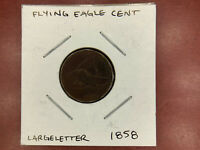 1858 FLYING EAGLE CENT - LARGE LETTER PHILADELPHIA MINT - GOOD CONDITION