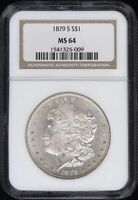 1879 S MORGAN SILVER DOLLAR S$1 NGC GRADED  MINT STATE 64 - - - SHIPS FREE