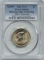2009 $1 SAC MISSING EDGE LETTERING PCGS MS 66