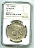 1921 P PEACE SILVER DOLLAR  AU 55  NGC HIGH RELIEF  BETTER D