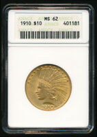 >>NICE<< 1910 GOLD $10 EAGLE  OLD ANACS MS62 HOLDER  A BEAUT