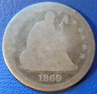 1869 S SEATED LIBERTY QUARTER ABOUT GOOD AG KEY DATE LOW MINTAGE US COIN 8088