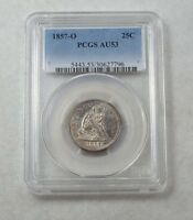 1857 O LIBERTY SEATED QUARTER SLABBED PCGS AU 53 SILVER 25C