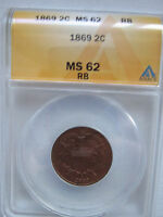 1869 2-CENT PIECE TWO CENT ANACS GRADED MINT STATE 62 RB RED BROWN  COIN