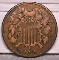 2C 1871 COIN RAW UNGRADED. SELLING OFF COLLECTION G2-21