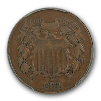 1872 TWO CENT PIECE PCGS F 15 LOOKS  FINE KEY DATE LOW MINTAGE CERT2402