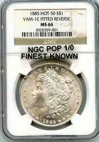 C7031- 1885 VAM-1C PITTED REVERSE HOT 50 MORGAN NGC MINT STATE 66 - POP 1/0 FINEST KNOWN