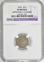 1879 3 CENT NICKEL NGC XF DETAILS EXTRA FINE  DETAILS 3CN