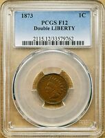 1873 FS 101 S 1 PCGS F12 INDIAN CENT   DOUBLE LIBERTY