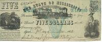 STATE OF MISSISSIPPI $5 1862  XF BANK NOTE FAITH PLEDGED  TRAIN 51432