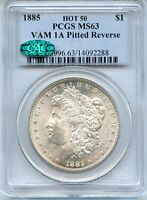 C7730- 1885 VAM-1A PITTED REVERSE HOT 50 MORGAN DOLLAR PCGS MINT STATE 63 CAC