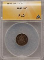 1846 SEATED LIBERTY DIME 10C COIN ANACS F12 ACTUAL PICS