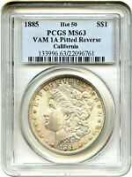 HOT 50 VAM: 1885 $1 PCGS MINT STATE 63 VAM-1A, PITTED REVERSE EX: CALIFORNIA
